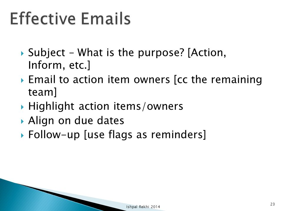 Effective Emails Subject – What is the purpose [Action, Inform, etc.]